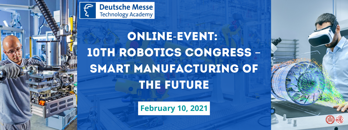 Online-Event: 10th Robotics Congress – smart manufacturing of the future