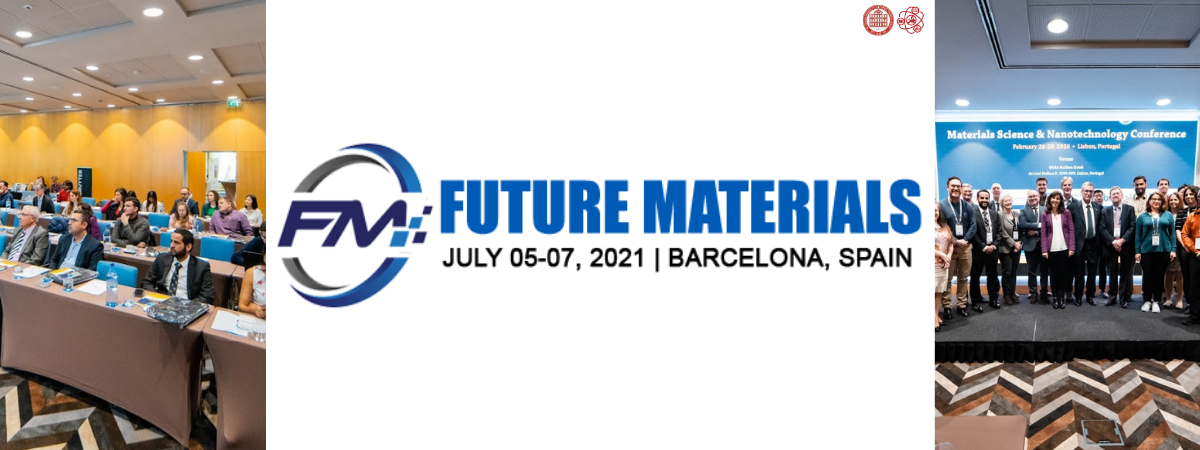 Future Materials 2021 – International Conference on Materials Science and Nanotechnology