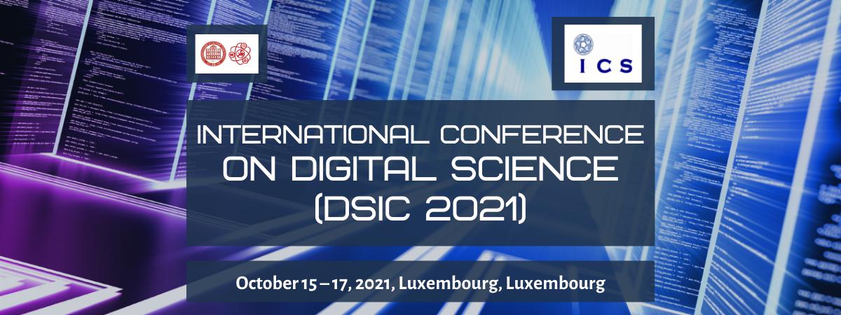 International Conference on Digital Science 2021 (DSIC 2021)